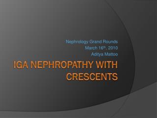 IgA Nephropathy with crescents