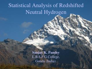 Statistical Analysis of Redshifted Neutral Hydrogen