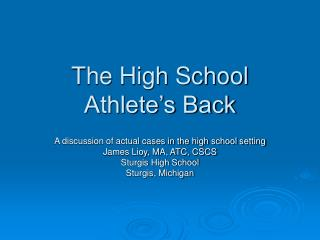 The High School Athlete�s Back