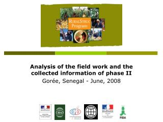 Analysis of the field work and the collected information of phase II Gorée, Senegal - June, 2008
