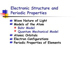 Electronic Structure and Periodic Properties