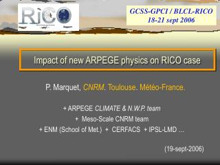 Impact of new ARPEGE physics on RICO case