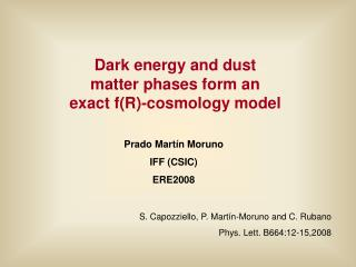 Dark energy and dust matter phases form an exact f(R)-cosmology model
