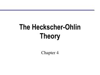 The Heckscher-Ohlin Theory