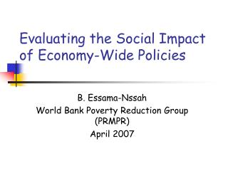 Evaluating the Social Impact of Economy-Wide Policies