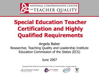 Special Education Teacher Certification and Highly Qualified Requirements