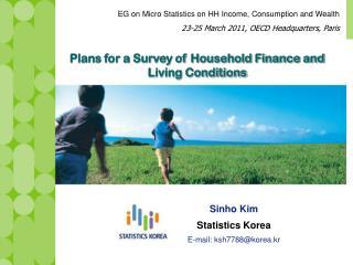 Sinho Kim Statistics Korea E-mail: ksh7788@korea.kr