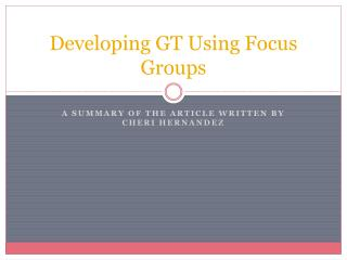Developing GT Using Focus Groups