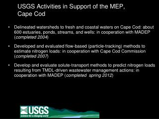 USGS Activities in Support of the MEP, Cape Cod
