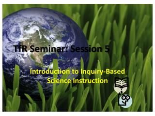 TfR  Seminar: Session 5