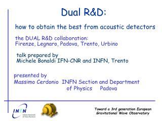 Dual R&D: