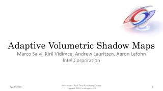 Adaptive Volumetric Shadow Maps