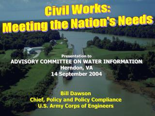 Civil Works: Meeting the Nation's Needs
