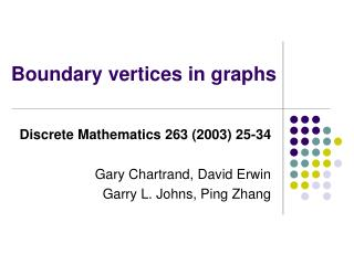 Boundary vertices in graphs