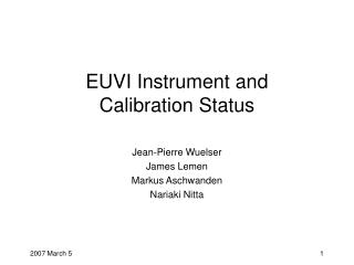 EUVI Instrument and Calibration Status