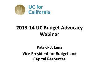 2013-14 UC Budget  Advocacy  Webinar