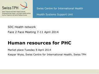 Swiss Centre for International Health Health Systems Support Unit