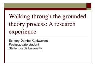 Walking through the grounded theory process: A research experience
