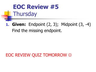 EOC Review #5 Thursday