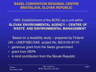 BASEL CONVENTION REGIONAL CENTRE BRATISLAVA, SLOVAK REPUBLIC