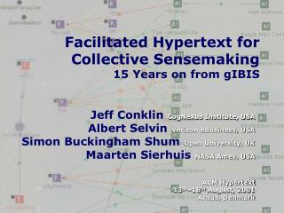 Facilitated Hypertext for Collective Sensemaking 15 Years on from gIBIS