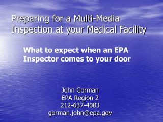 Preparing for a Multi-Media Inspection at your Medical Facility