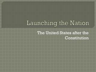 Launching the Nation