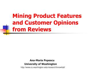 Mining Product Features   and Customer Opinions   from Reviews
