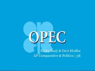 Rajita Sanji & Devi Modha AP Comparative & Politics | 3B