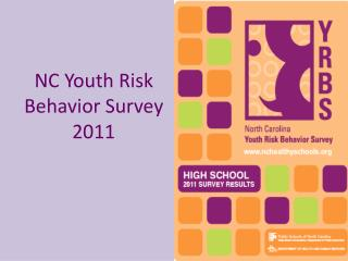 NC Youth Risk Behavior Survey 2011