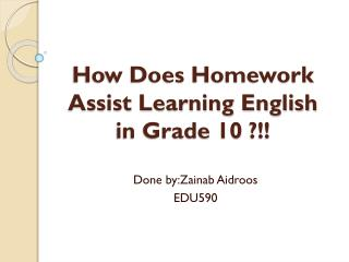 How Does Homework Assist Learning English in Grade 10 ?!!