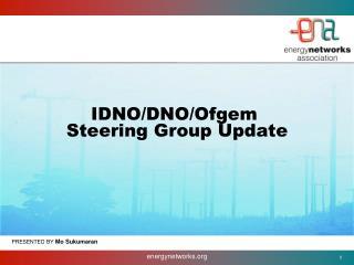 IDNO/DNO/Ofgem  Steering Group Update