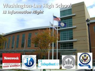 Washington-Lee High School IB Information Night