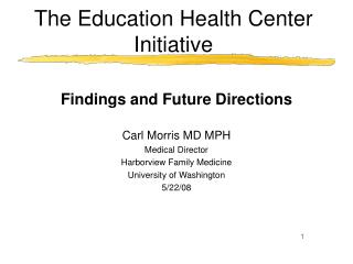 The Education Health Center Initiative