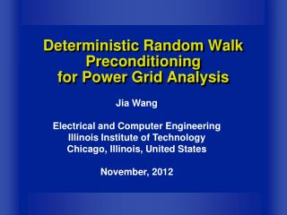 Deterministic Random Walk Preconditioning for Power Grid Analysis