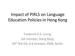 Impact of PIRLS on Language Education Policies in Hong Kong