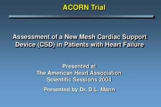 Assessment of a New Mesh Cardiac Support Device (CSD) in Patients with Heart Failure