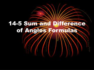 14-5 Sum and Difference of Angles Formulas