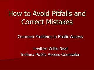 How to Avoid Pitfalls and Correct Mistakes