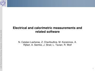 Electrical and calorimetric measurements and related software
