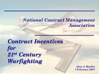 Contract Incentives for  21 st  Century  Warfighting