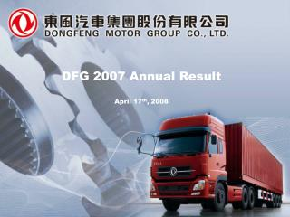 DFG 2007 Annual Result April 17 th , 2008