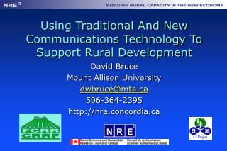 Using Traditional And New Communications Technology To Support Rural Development