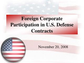 Foreign Corporate Participation in U.S. Defense Contracts