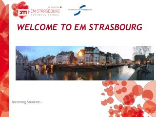 WELCOME TO EM STRASBOURG