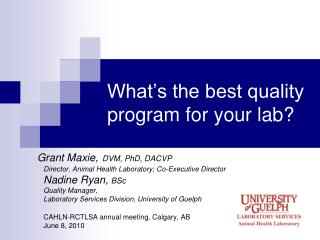 What s the best quality program for your lab