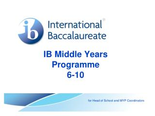 IB Middle Years  Programme 6-10