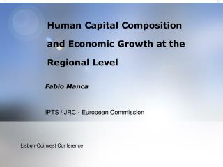 Human Capital Composition and Economic Growth at the  Regional Level