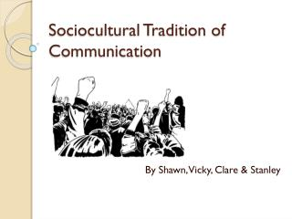 Sociocultural Tradition of Communication