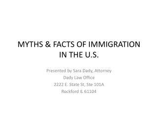 MYTHS & FACTS OF IMMIGRATION  IN THE U.S.